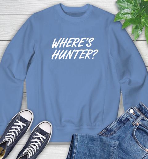 Where Is Hunter Sweatshirt 11