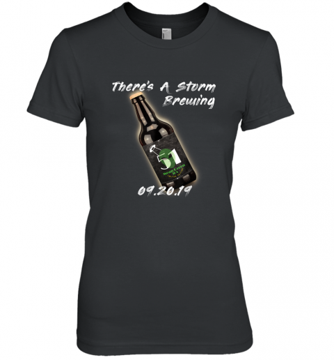 Funny Storm Area 51 There's a Storm Brewing shirt Premium Women's T-Shirt