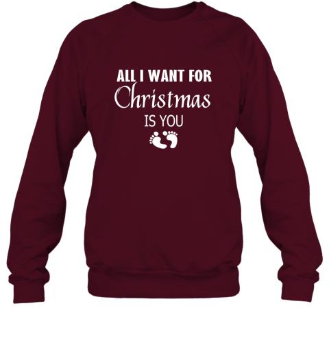 All I Want For Christmas is You  Hoodie Shirt New Mom Pregnant Christmas Gift Sweatshirt
