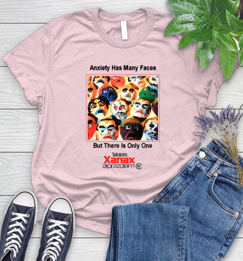 Anxiety Has Many Faces Xanax Promotional Shirt Women's T-Shirt 8