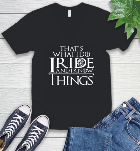 That's What I Do I Ride And I Know Things Horse Riding V-Neck T-Shirt 1