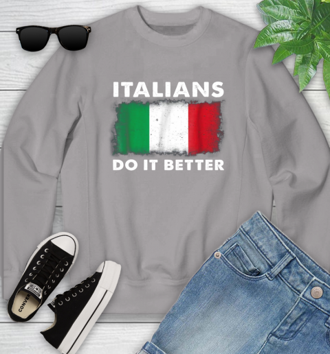 Italians Do It Better Youth Sweatshirt 3