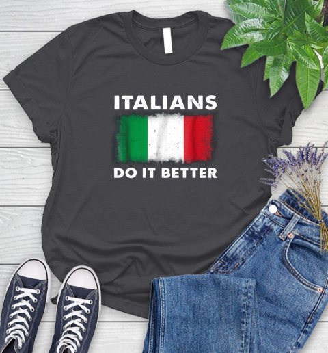 Italians Do It Better Women's T-Shirt 8