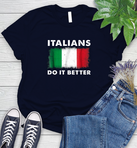 Italians Do It Better Women's T-Shirt 2
