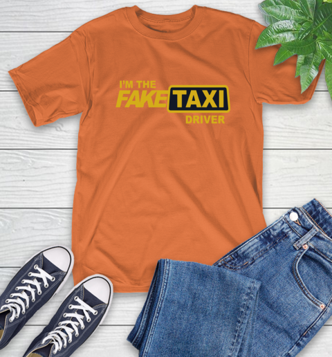 I am the Fake taxi driver T-Shirt 5