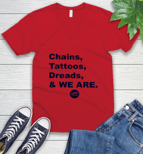 Penn State Chains Tattoos Dreads And We Are V-Neck T-Shirt 4