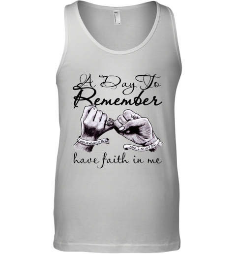a day to remember have faith in me Tank Top