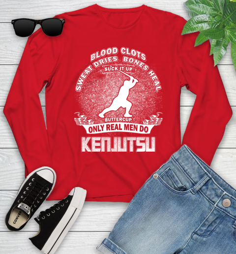 Sweat Dries Bones Heal Suck It Up Only Real Men Do Kenjutsu Youth Long Sleeve 11