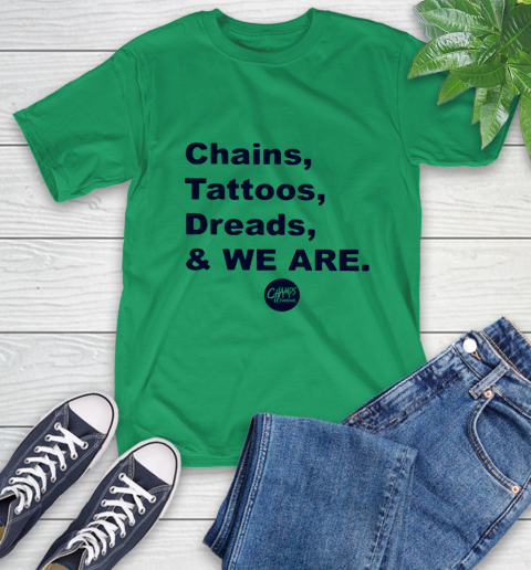 Penn State Chains Tattoos Dreads And We Are T-Shirt 5