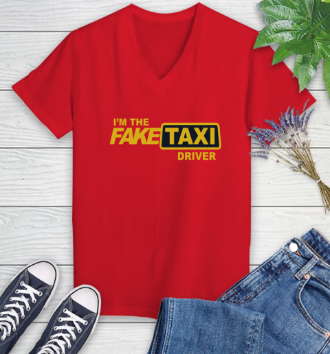 I am the Fake taxi driver Women's V-Neck T-Shirt 12