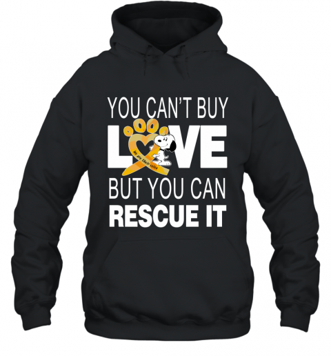 Snoopy You Can't Buy Love But You Can Rescue It Hoodie