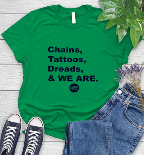 Penn State Chains Tattoos Dreads And We Are Women's T-Shirt 4