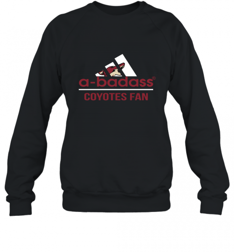 NHL A Badass Arizona Coyotes Fan Adidas Hockey Sports Sweatshirt