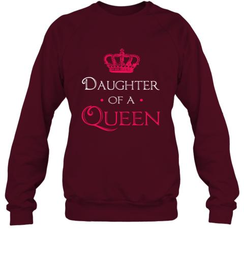 Daughter Of A Queen Shirt Daughter Mom Mother Matching Sweatshirt