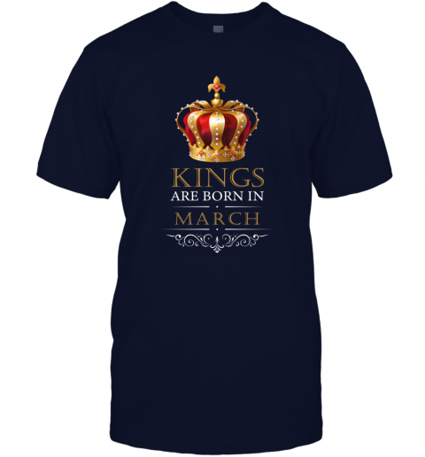 Kings Are Born In MARCH Birthday Men T-Shirt