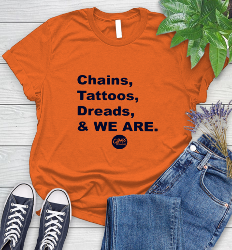 Penn State Chains Tattoos Dreads And We Are Women's T-Shirt 2