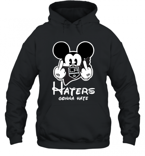 NHL Los Angeles Kings Haters Gonna Hate Mickey Mouse Disney Hockey T Shirt Hoodie
