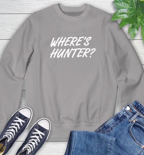 Where Is Hunter Sweatshirt 5