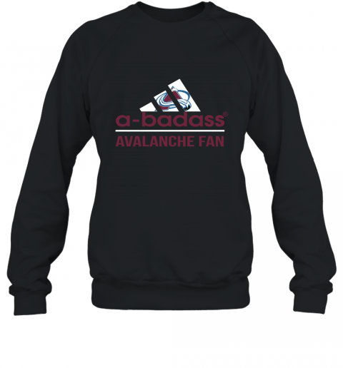 NHL A Badass Colorado Avalanche Fan Adidas Hockey Sports Sweatshirt