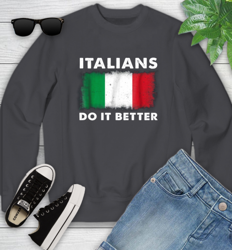 Italians Do It Better Youth Sweatshirt 5