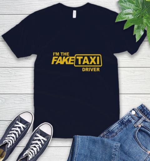 I am the Fake taxi driver V-Neck T-Shirt 3
