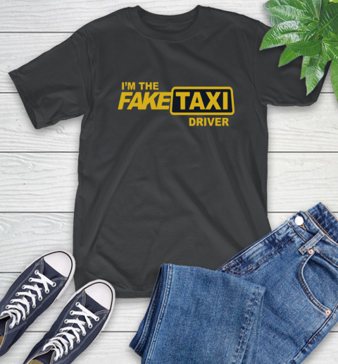 I am the Fake taxi driver T-Shirt 2