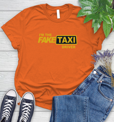 I am the Fake taxi driver Women's T-Shirt 4