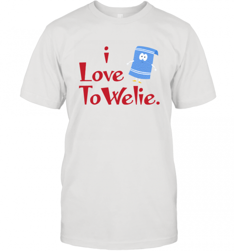 I LOVE TOWELIE T-Shirt