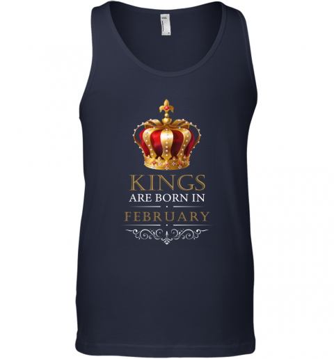 Kings Are Born In FEBRUARY Birthday Men Tank Top