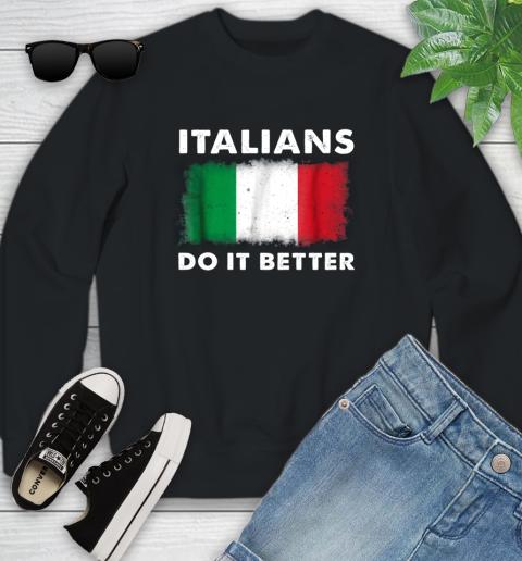 Italians Do It Better Youth Sweatshirt 1