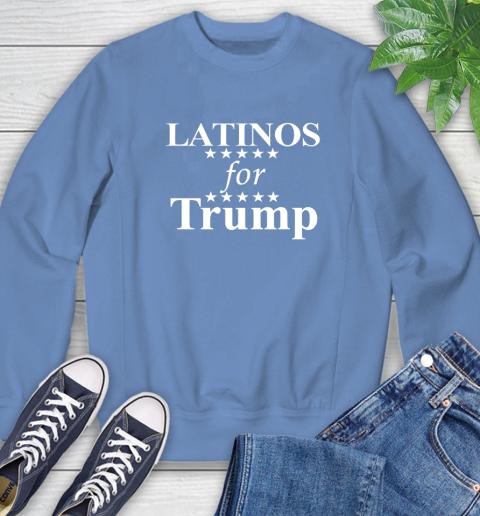 Latinos For Trump Sweatshirt 11