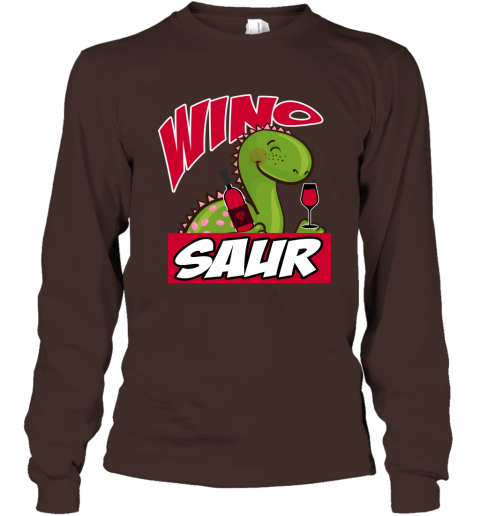 Wino Saur Dinosaur Shirt Funny Birthday Gift Long Sleeve