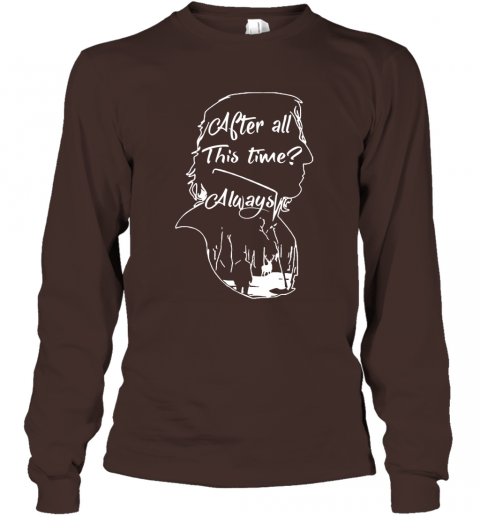 After all this time always Alan Rickman Severus Long Sleeve