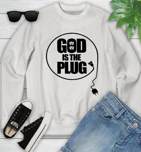 God is the plug Youth Sweatshirt