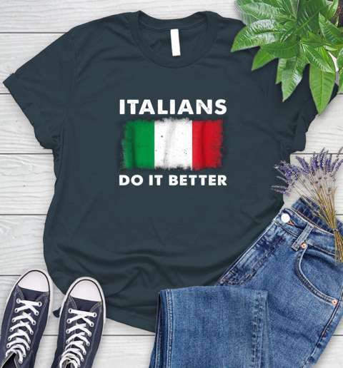 Italians Do It Better Women's T-Shirt 25