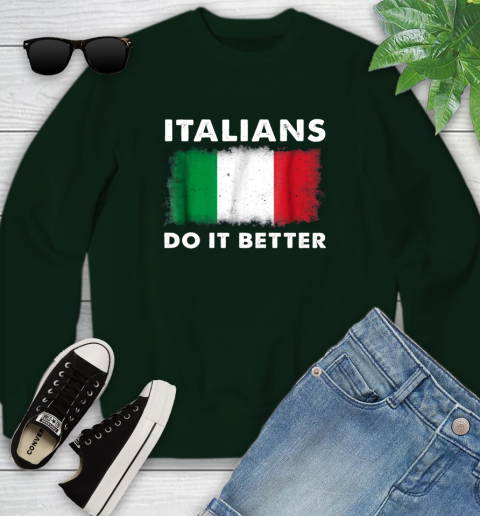 Italians Do It Better Youth Sweatshirt 9