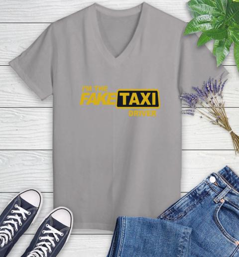 I am the Fake taxi driver Women's V-Neck T-Shirt 4