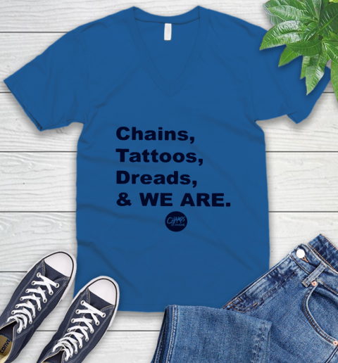 Penn State Chains Tattoos Dreads And We Are V-Neck T-Shirt 3