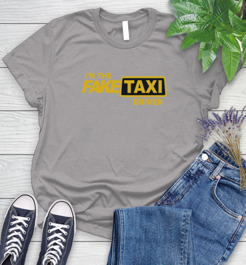 I am the Fake taxi driver Women's T-Shirt 5
