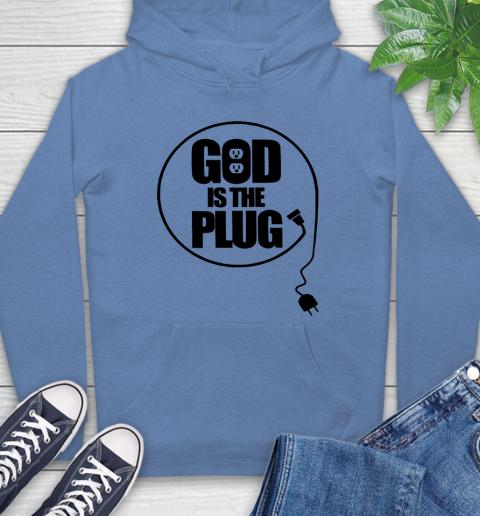 God is the plug Hoodie 9