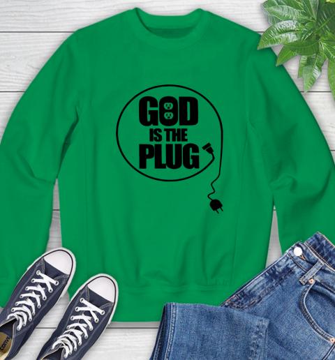 God is the plug Sweatshirt 4