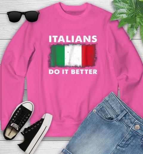 Italians Do It Better Youth Sweatshirt 6