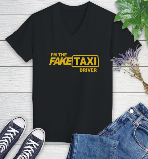 I am the Fake taxi driver Women's V-Neck T-Shirt 2