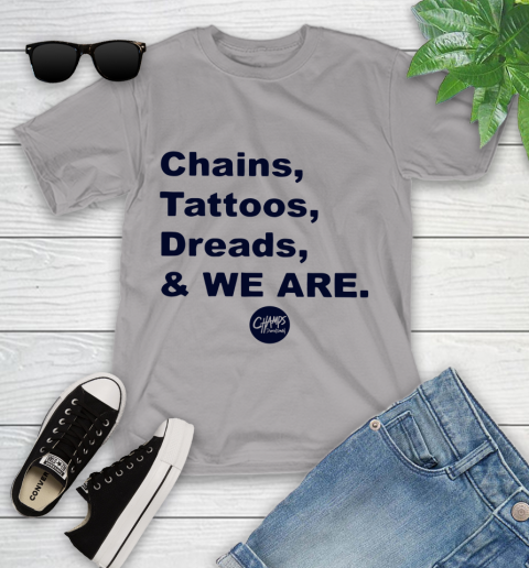 Penn State Chains Tattoos Dreads And We Are Youth T-Shirt 2