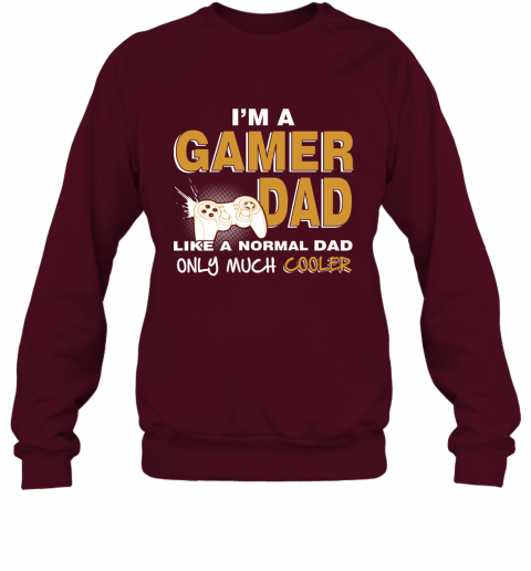 Gamer Dad Gift For Gaming Daddy Father Love Video Game Sweatshirt