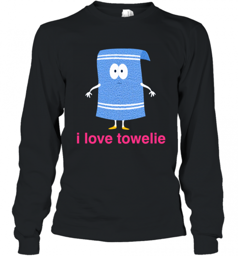 I LOVE TOWELIE PINK Long Sleeve T-Shirt