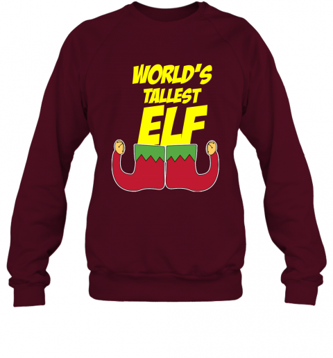 World's Tallest Elf  Funny Christmas Sweatshirt