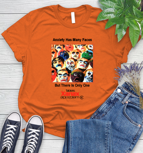 Anxiety Has Many Faces Xanax Promotional Shirt Women's T-Shirt 2