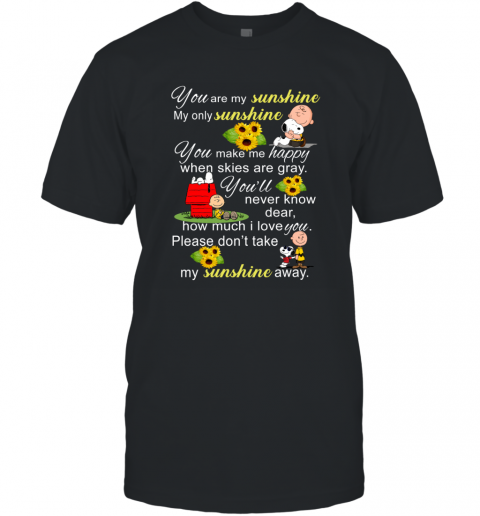 You Are My Sunshine Snoopy Charlie Brown Ugly T-Shirt