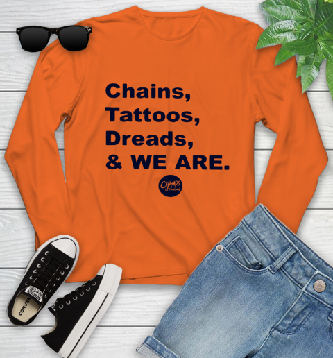 Penn State Chains Tattoos Dreads And We Are Youth Long Sleeve 2